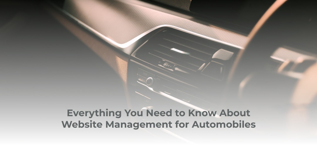 Everything You Need to Know About Website Management for Automobiles