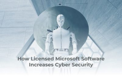 How Licensed Microsoft Software Increases Cyber Security